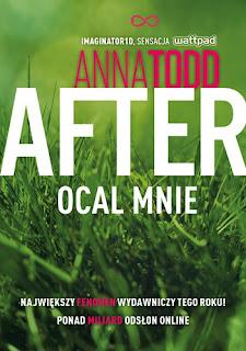 "#50[PREMIEROWO] Anna Todd ""After. Ocal mnie"""