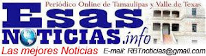 EsasNOTICIAS.info...Periódico Online de Tamaulipas y Valle de Texas