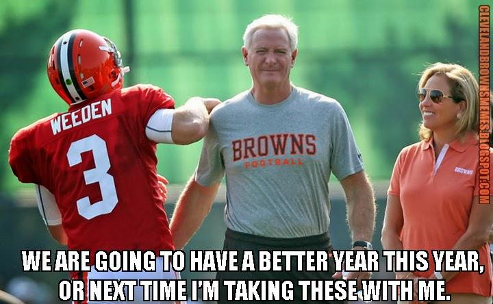 Cleveland Browns @BrownsMemes Jimmy Haslam Brandon Weeden
