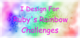 Proud to have been a designer for Ruby's Rainbows challenges