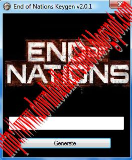 Keygens - Generators - Adders - Hacks: End Of Nations Keygen v2.0.1