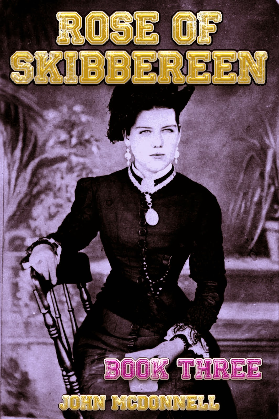 Rose Of Skibbereen Book Two