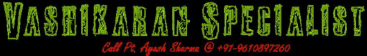 Vashikaran Specialist Pandit Ji +919610897260 | Patni Vashikaran Mantra