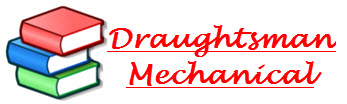 Draughtsman Mechanical | Learn Mechanical Engineering  In Hindi