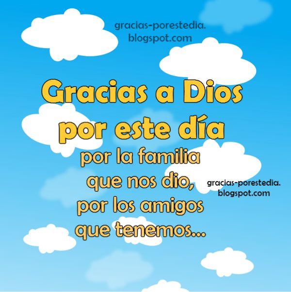 Gracias a Dios por este día Frases Cristianas. Mensaje cristiano corto, agradecimiento, acción de gracias, feliz día. Imagen de gracias.