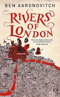 Rivers of London by Ben Aaronovitvh