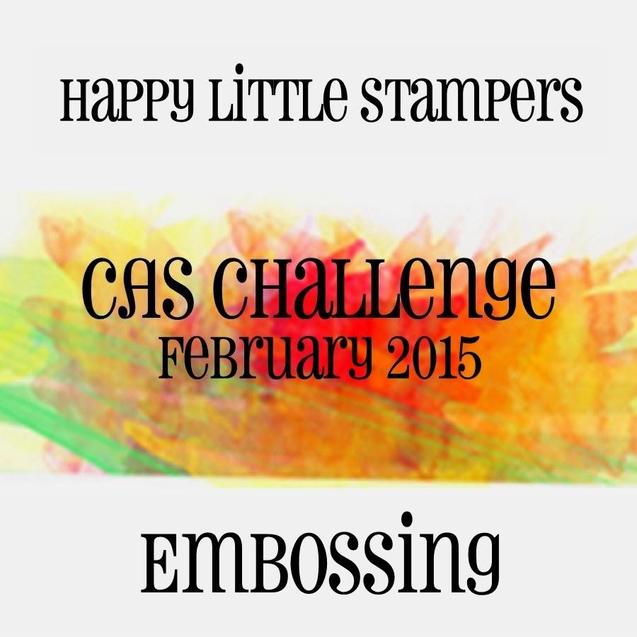 http://happylittlestampers.blogspot.ca/2015/02/hls-february-cas-challenge-reminder-1.html