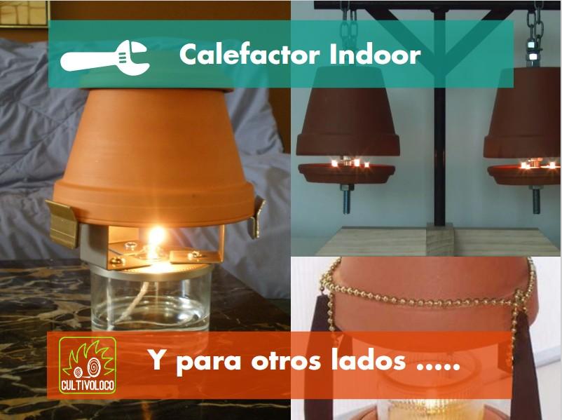 Cultivo loco calefaccion para tu indoor por centavos - Calefaccion con velas ...