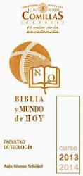 Los jueves de Comillas. Conferencias bíblicas: Biblia y mundo de hoy
