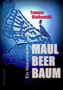 """Maulbeerbaum. Ein Masurenkrimi"" (2014)"