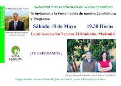 Hoy Sábado Encuentro con la Ciudadania de la Vega de Enmedio