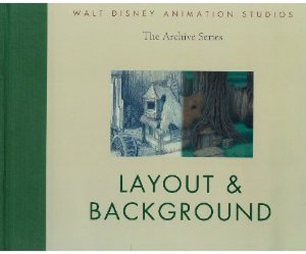Setting The Scene Art And Evolution Of Animation Layout