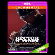 Héctor el Father: Conocerás la Verdad (2018) WEB-DL 1080p Latino