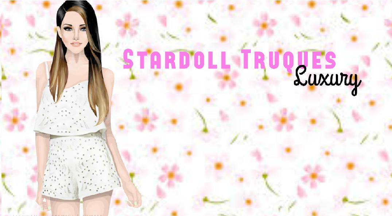 Stardoll Truques Luxury