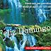 FELIZ DOMINGO - Feliz inicio de Semana para todos mis Amigos de Facebook.