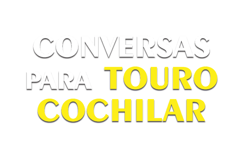 Conversa Para Touro Cochilar