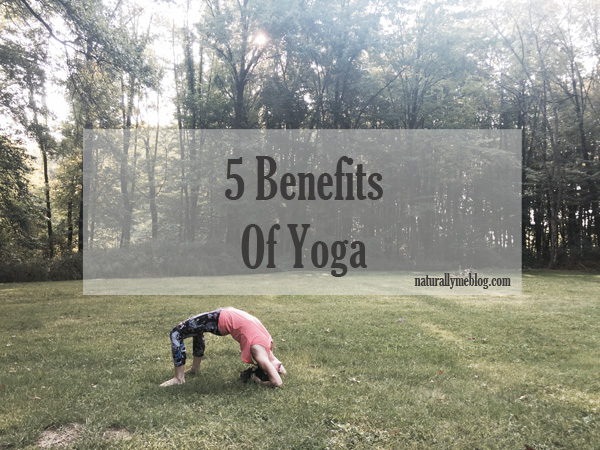 benefits of yoga, 5 benefits of yoga, yoga, yogi, namaste, practicing yoga, outdoors, summertime yoga, cobra pose