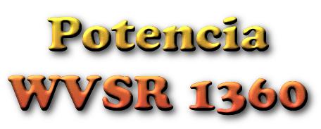 Potencia WVSR 1360.us