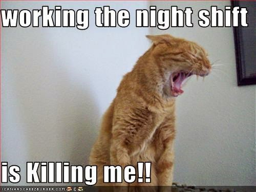 Funny Day Shift Meme : Night shift funny quotes quotesgram