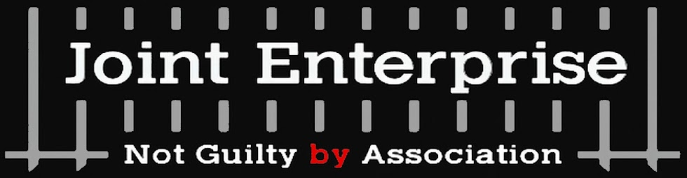 Joint Enterprise: Not Guilty by Association
