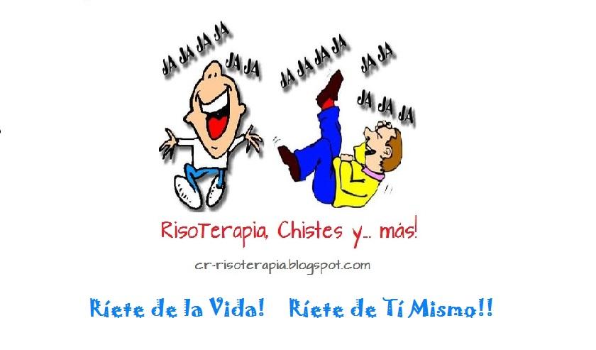 Risoterapia - Chistes y más!!!