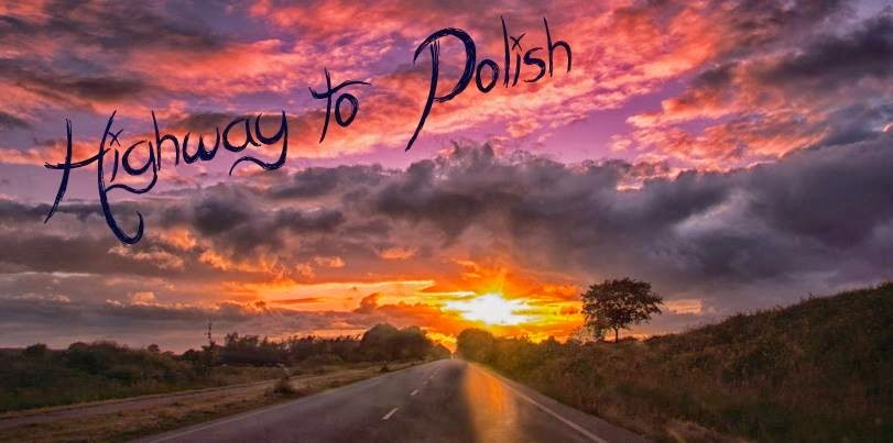 Highway To Polish