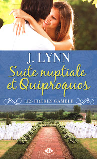 Couverture Les Frères Gamble 1 - Suite Nuptiale et Quiproquos de J. Lynn