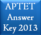 APTET Answer Key 2013