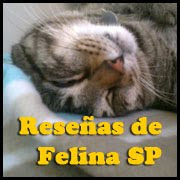 Las Reseñas de Felina SP
