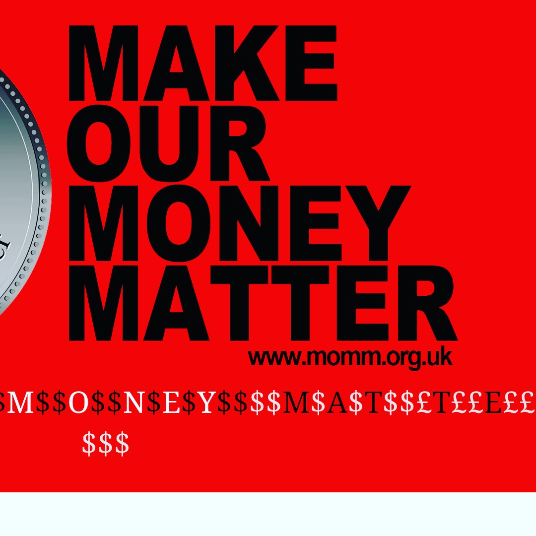 Make Our Money Matter