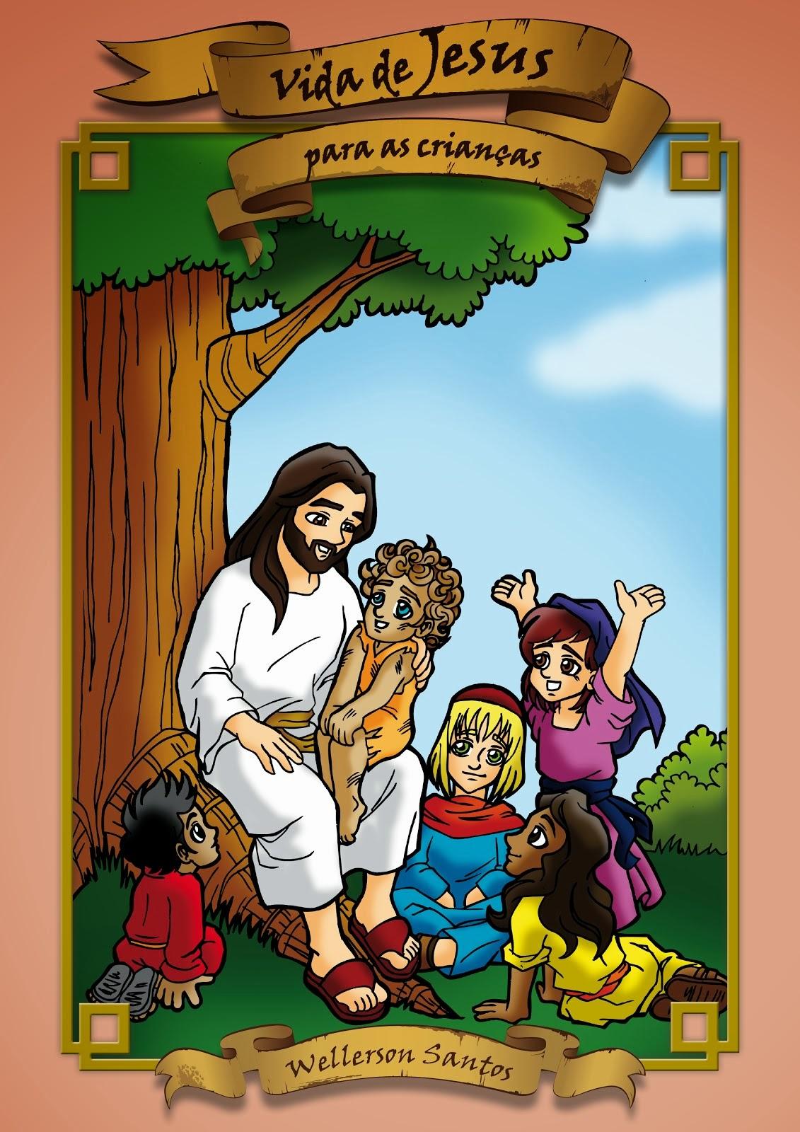 Vida de Jesus para as Crianças