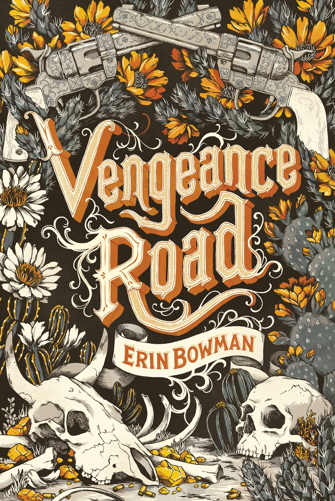 Vengeance Road by Erin Bowman -  The 29 Best YA Book Covers of 2015 as Chosen by Epic Reads Designers
