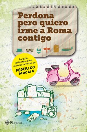 Perdona pero quiero irme a Roma contigo