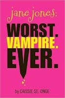 Jane Jones: Worst. Vampire. Ever