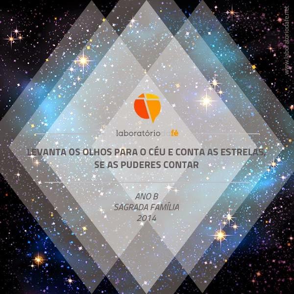 Celebrar o domingo da Sagrada Família (Ano B), no Laboratório da fé, 2014