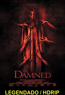 Assistir The Damned Legendado 2014