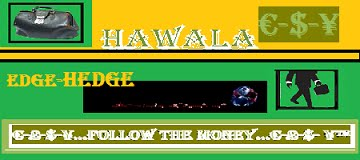 Follow The Money. in HAWALA - EdgeHEDGE