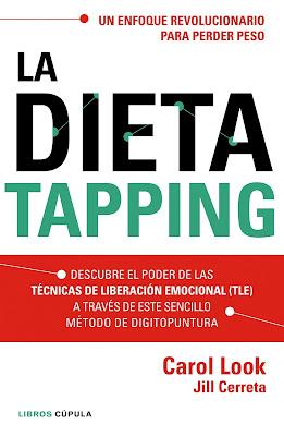 LIBRO - La dieta tapping  Carol Look & Jill Cerreta (Cupula - 19 Enero 2016)  DIETAS | Edición papel & digital ebook kindle  Comprar en Amazon España