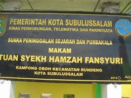 Makam Syekh Hamzah Fansuri di Kota Subulussalam Aceh