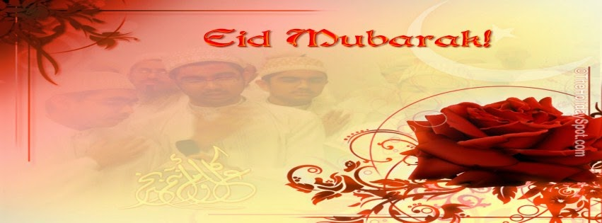 EID Mubarak Images 2014, EID Mubarak FB Cover Pictures 2014, FB Cover Pictures for EID