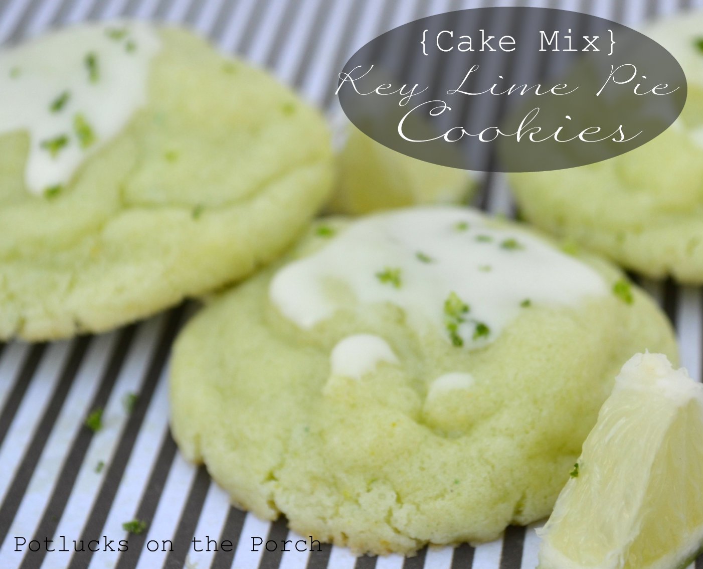 Potlucks on the Porch: {Cake Mix} Key Lime Pie Cookies