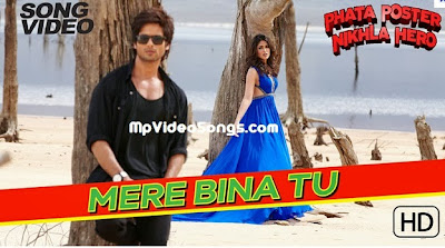 Mere Bina Tu HD Mp4 Video Song