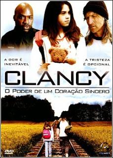 Download - Clancy - O Poder de Um Coração Sincero DVDRip - AVi - Dual Áudio