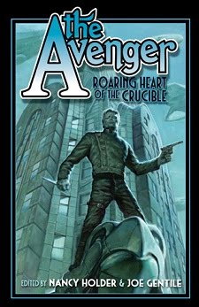NOW AVAILABLE! <br><i>The Avenger: Roaring Heart of the Crucible</i>