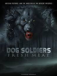 Sói Đột Biến, Dog Soldiers