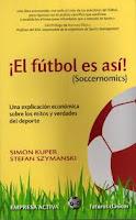 Soccerconomics - Simon Kupper y Stefan Szymanski