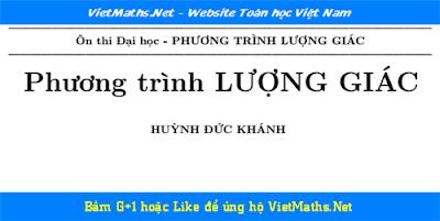 on thi dai hoc phan phuong trinh luong giac cua thac si huynh duc khanh