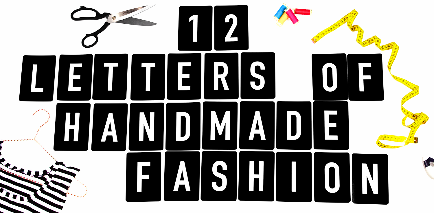 Tweed & Greet: 12 letters of handmade fashion