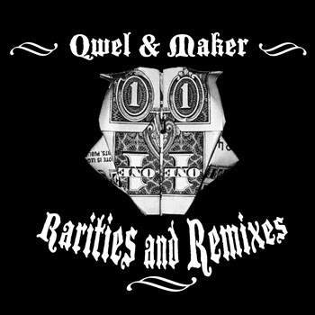 Qwel and Maker – Rarities and Remixes (2010, 320)