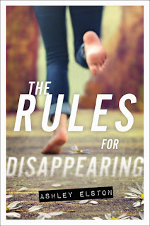 The Rules for Disappearing (Rules, The) Ashley Elston